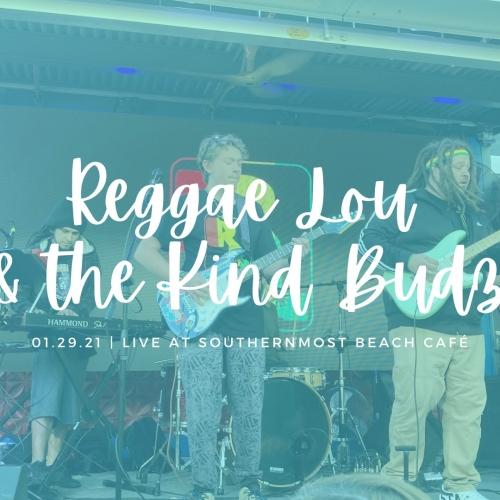 Reggae Lou & the Kind Budz Live! 1