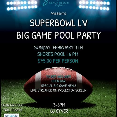 Super Bowl LV - Big Game Bash!